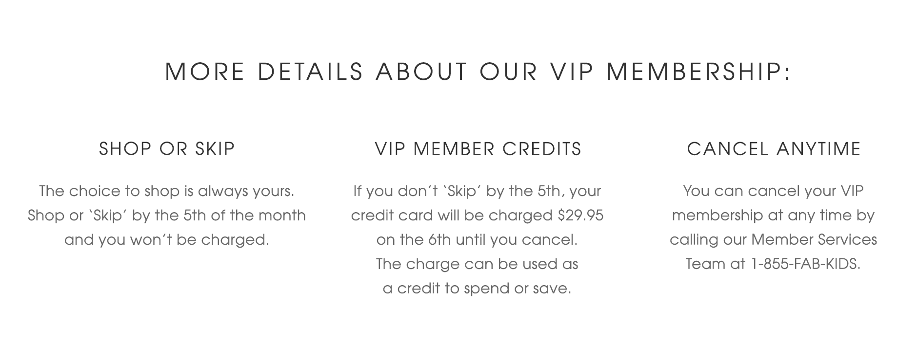 More details about our VIP Membership