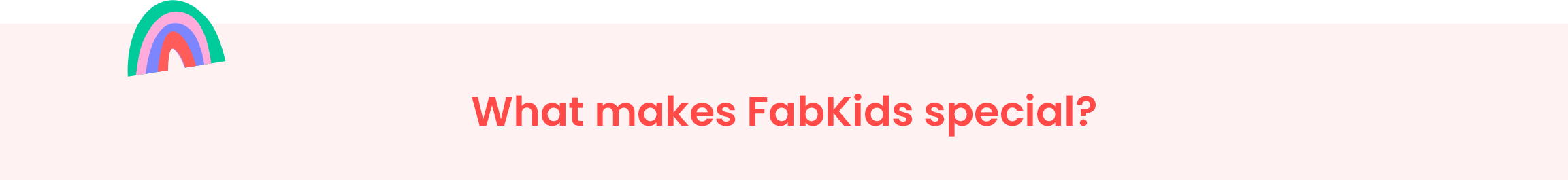What makes FabKids special