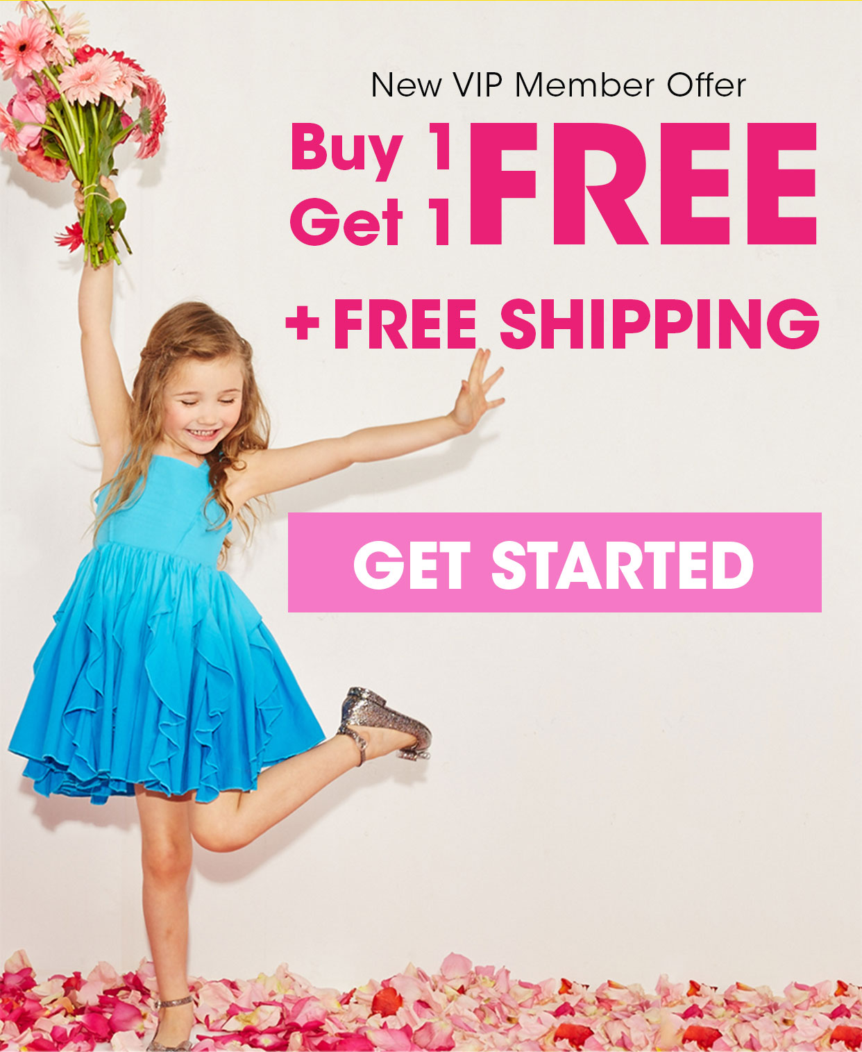 New VIP Member Exclusive! Buy 1, Get 1 Free Plus Free Shipping
