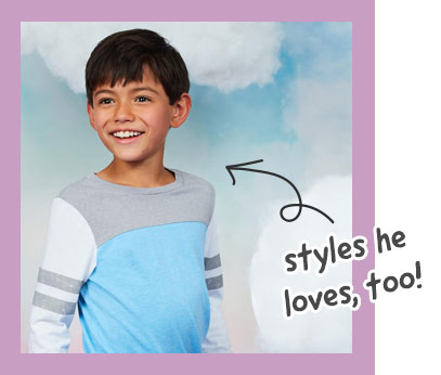 styles he loves, too!