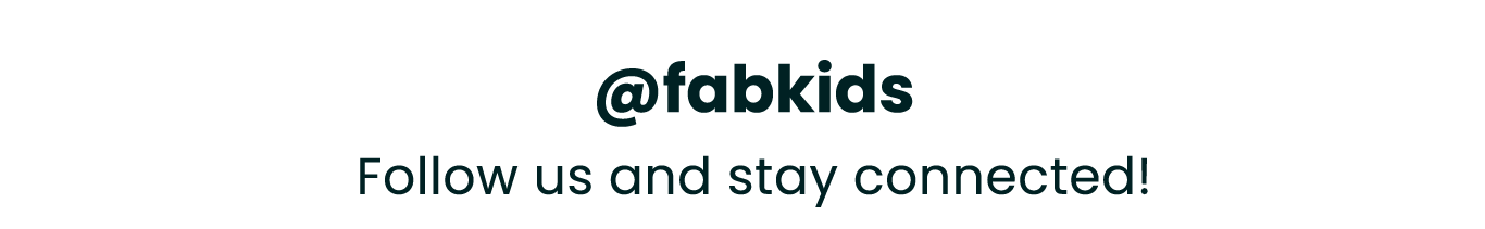 @fabkids - follow us and stay connected