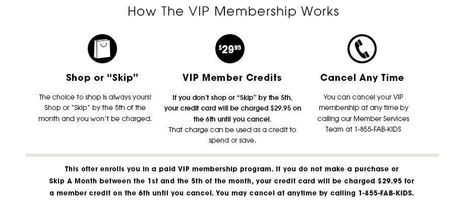 How the VIP Membership works