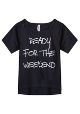 Ready For The Weekend Tee